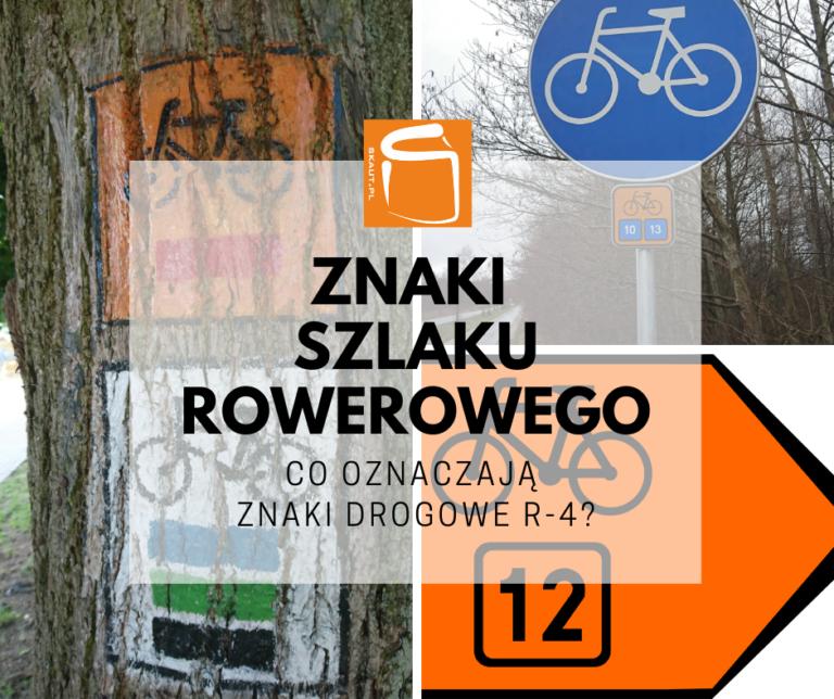 znaki szlaku rowerowego R-4
