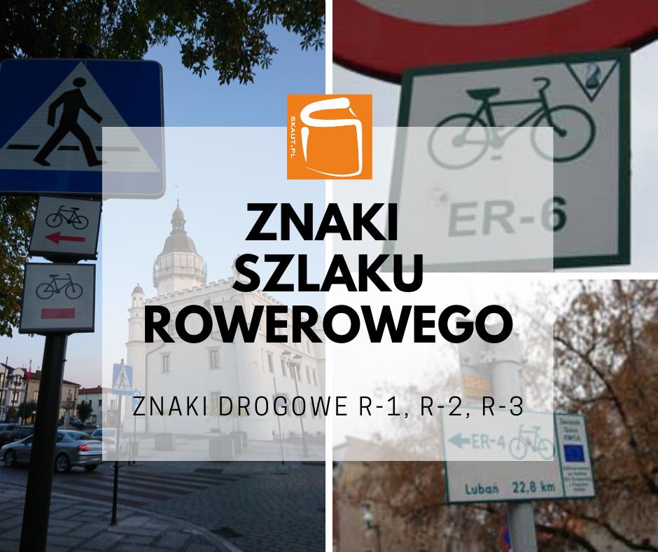 znaki szlaku rowerowego r-1, r-2, r-3