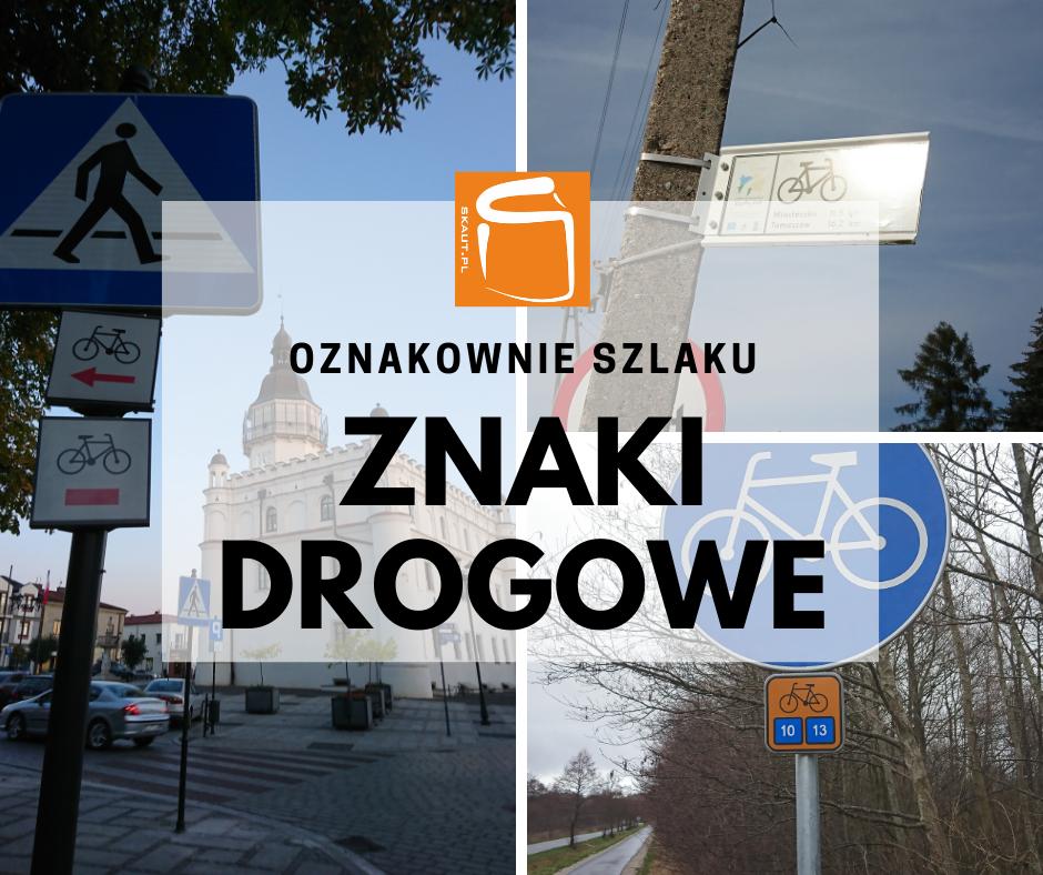 Dostawa i montaż oznakowania szlaku turystycznego  – znaki drogowe