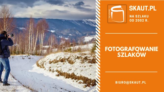Skaut.pl szlaki turystyczne - fotografowanie