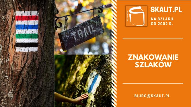 Skaut.pl - znakowanie szlaków