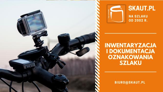 Skaut.pl - inwentaryzacja i dokumentacja oznakowania szlaku